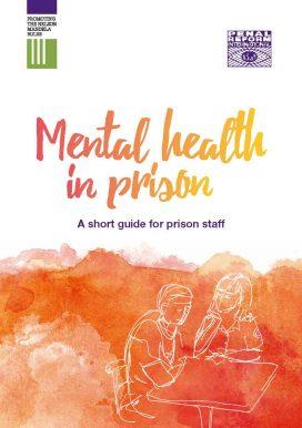Mental health in prison: A short guide for prison staff